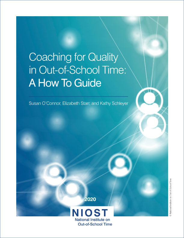 Coaching for Quality in Out-of-School Time: A How To Guide